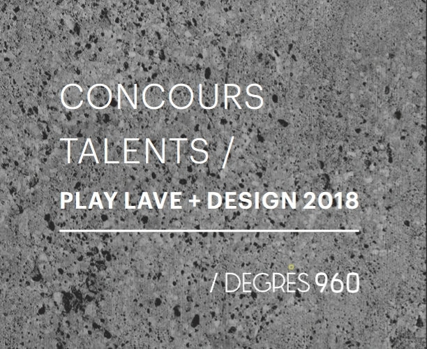 "Concours Talents ""Play Lave + Design"" 2018"