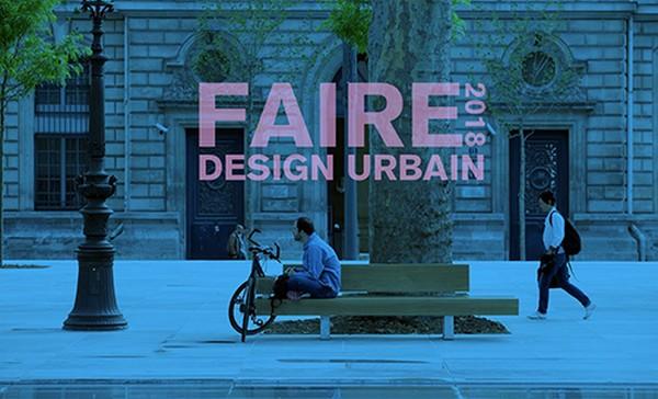 Concours : Appel à projets – Faire 2018 Design Urbain