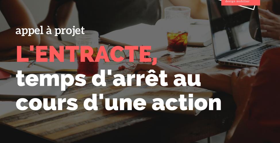 """Matière Première lance l'appel à projet """"Entracte"""""""